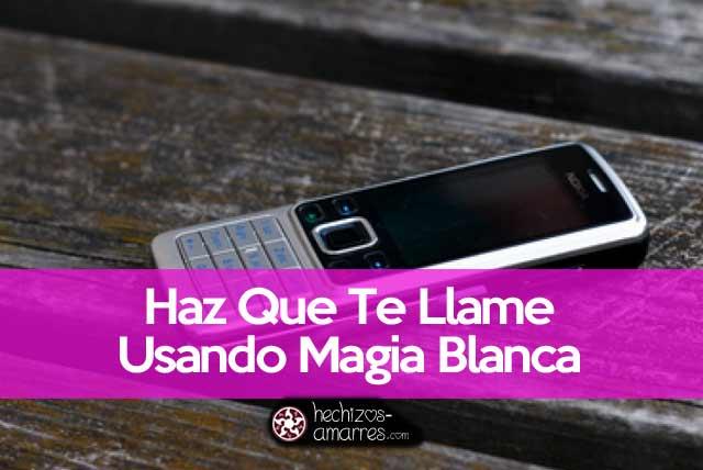 Haz Que Te Llame Ya Hechizo Del Telefono Funciona Al Instante