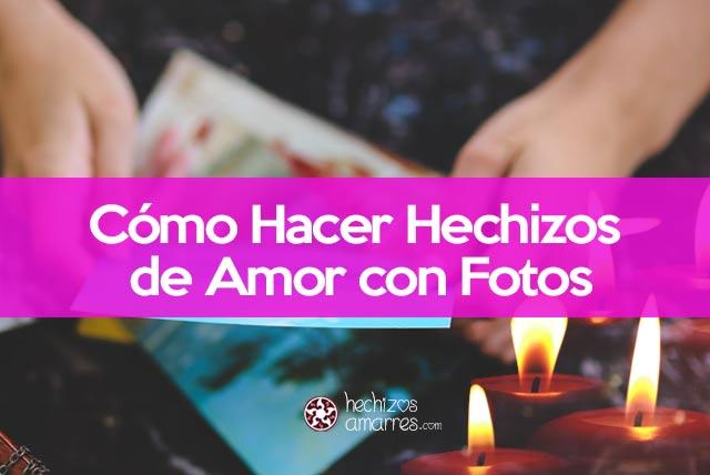 Cómo hacer hechizos de amor con fotos