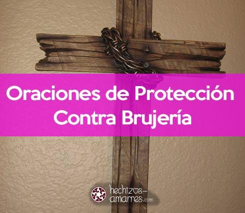 Oracion de Protección Contra Brujería