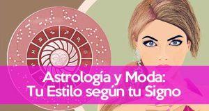 Astrología y Moda tu estilo y tu signo