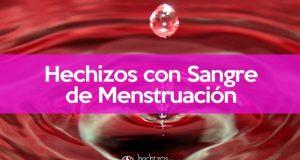 Hechizos con sangre de menstruación