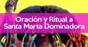 Santa Marta Dominadora oración