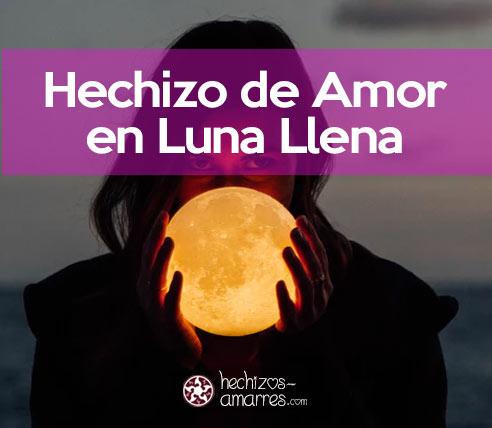 Hechizo de Amor en Luna Llena