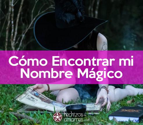 Como encontrar mi nombre mágico Wicca