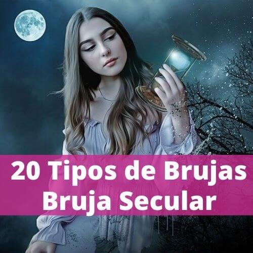 20 Tipos de Brujas: Bruja Secular