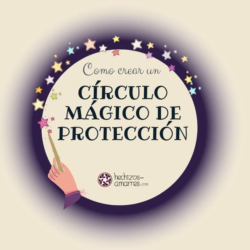 Cómo crear un círculo de Protección para principiantes