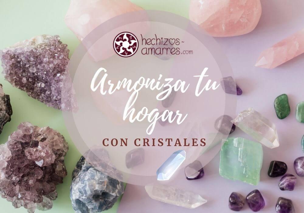 Armoniza tu Hogar con Cristales
