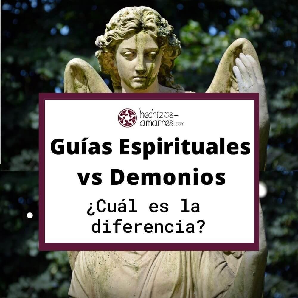 Guías Espirituales vs Demonios [¿Cuál es la diferencia?]