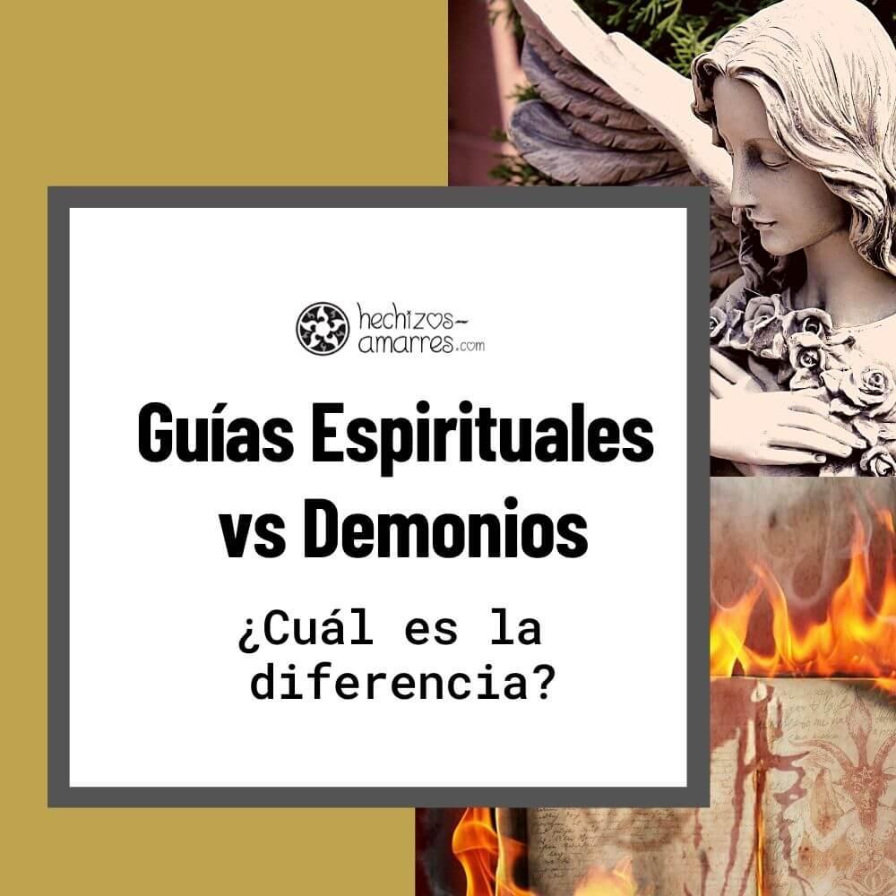 Guías Espirituales vs Demonios ¿Cuál es la diferencia?